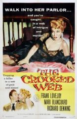 The Crooked Web 1955 DVD - Frank Lovejoy / Mari Blanchard